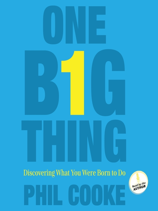 One Big Thing (MP3): Discovering What You Were Born to Do